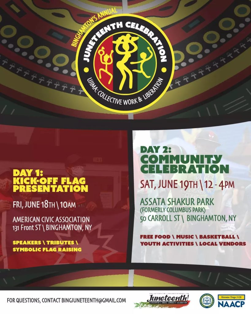 Juneteenth Community Celebration at Assata Shakur Park (formerly Columbus Park) on 6/19/2021 from 12pm-4pm! Free food, music, basketball, youth activities, and local vendors. Address is 50 Carroll Street, Binghamton, NY